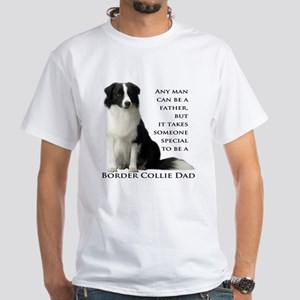 Border Collie Dad White T-Shirt