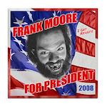 Frank Moore for President 2008! Tile Coaster