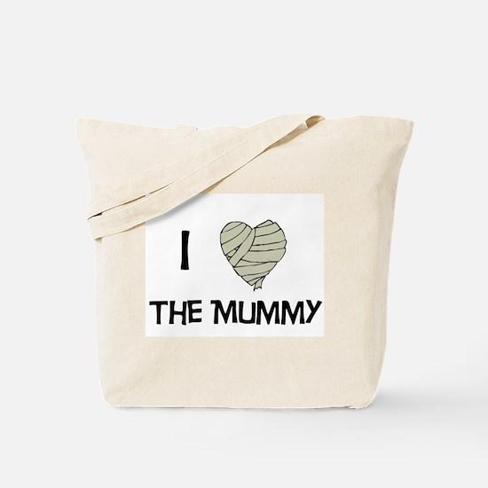 I Love The Mummy Tote Bag
