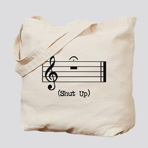 Shut Up (in musical notation) Tote Bag