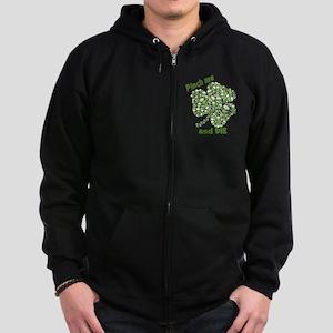 Pinch Me and Die Funny Irish Zip Hoodie (dark)