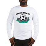 Soccer Fanatics Long Sleeve T-Shirt