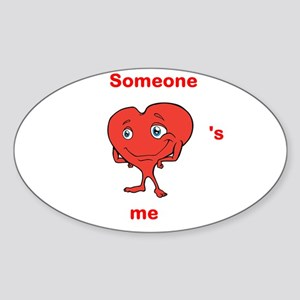 Cute Heart Shirt, Someone Heart's Me Sticker (Oval