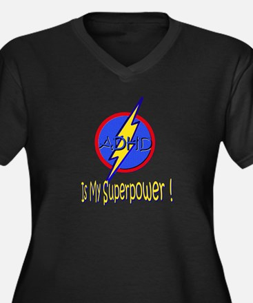 ADHD IS MY SUPERPOWER Women's Plus Size V-Neck Dar
