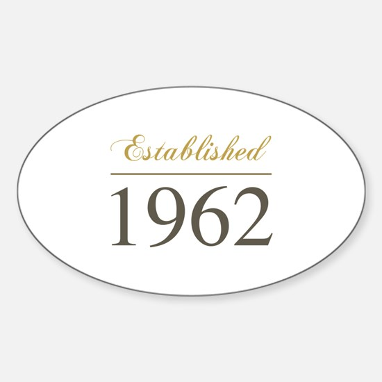 Established 1962 Sticker (Oval)