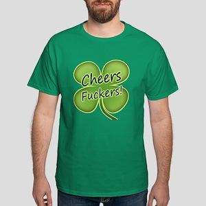Cheers Fuckers! Funny Irish Dark T-Shirt