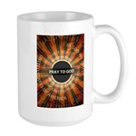 Pray To God Large Mug