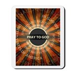 Pray To God Mousepad