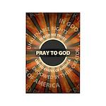Pray To God Rectangle Magnet (100 pack)