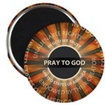 Pray To God Magnet