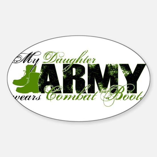 Daughter Combat Boots - ARMY Sticker (Oval)
