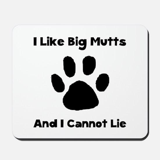 Big Mutts Mousepad