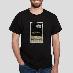 In The Beginning Dark T-Shirt