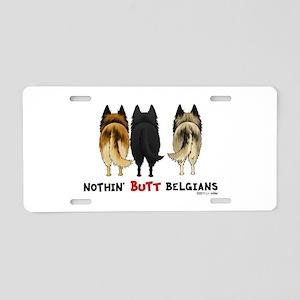 Nothin' Butt Belgians Aluminum License Plate