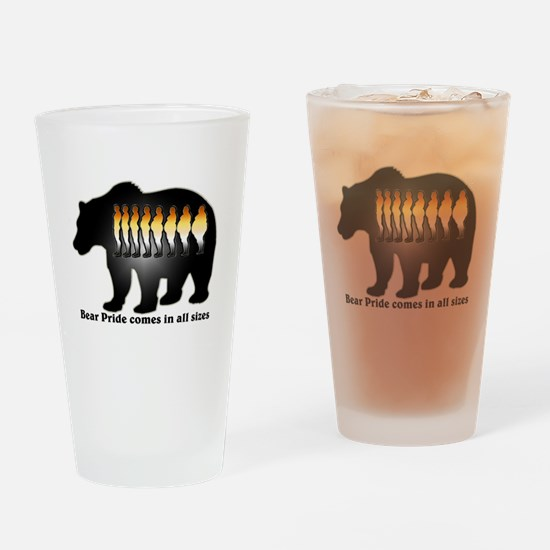 Bear Pride comes in all sizes Drinking Glass