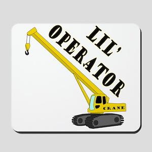 Lil' Crane Operator Mousepad