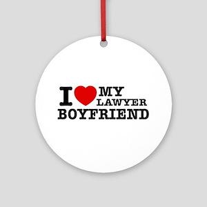I love my Lawyer Boyfriend Ornament (Round)