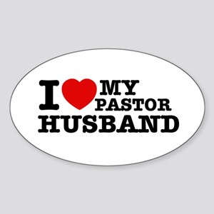 I love my Pastor Husband Sticker (Oval)