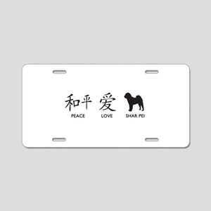 Chinese-Peace, Love, Shar Pei Aluminum License Pla