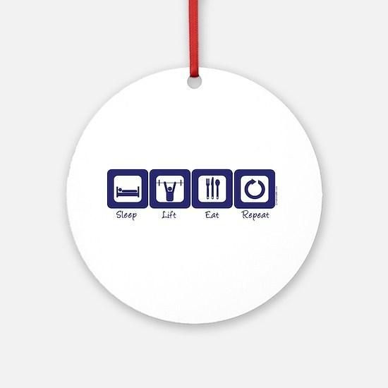 Sleep- Lift- Eat- Repeat Ornament (Round)