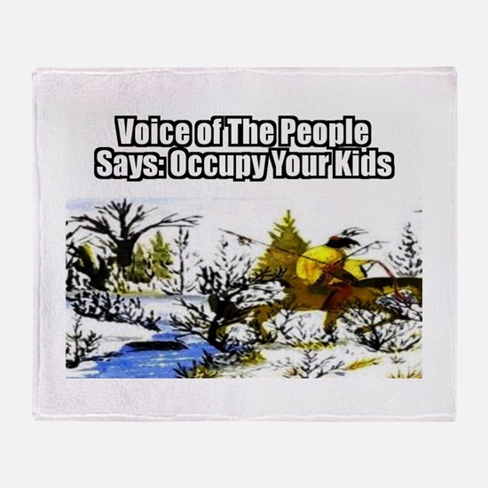 Occupy Your Kids Throw Blanket