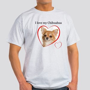 Love My Chihuahua Light T-Shirt