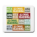 Global Warming Hoax Mousepad