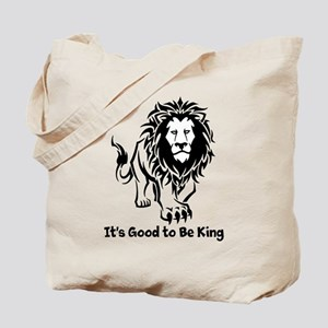 Good to Be King Tote Bag