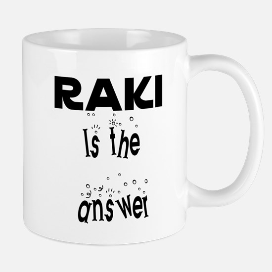 Raki is the answer Mug