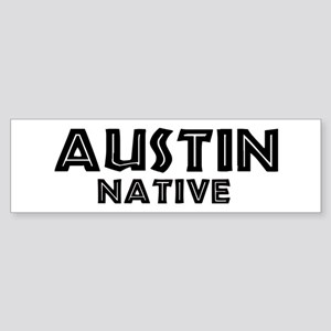 Austin Native Bumper Sticker