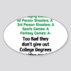 Gaming College Degrees Sticker (Oval)