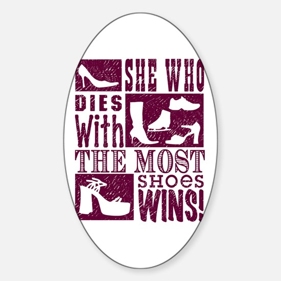 Most Shoes Win Sticker (Oval)