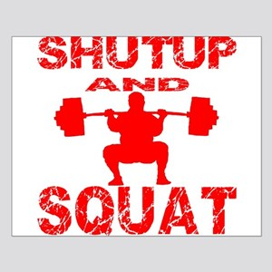 Shut Up And Squat Small Poster