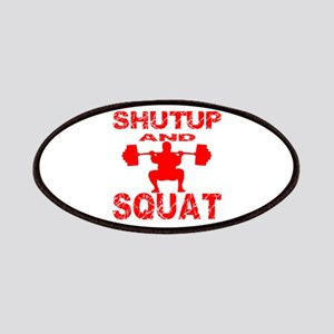 Shut Up And Squat Patches