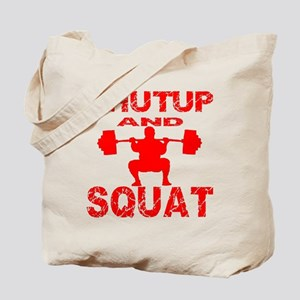 Shut Up And Squat Tote Bag