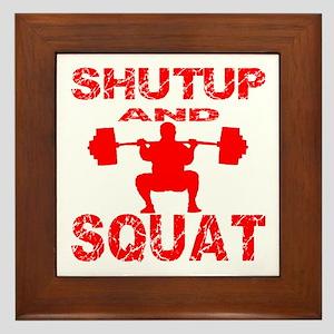 Shut Up And Squat Framed Tile