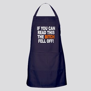 The Bitch Fell Off Apron (dark)