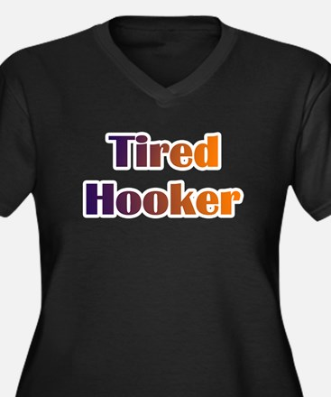 Tired Hooker Women's Plus Size V-Neck Dark T-Shirt