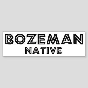 Bozeman Native Bumper Sticker