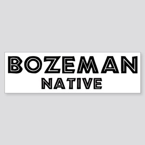 Bozeman Native Bumper Sticker