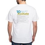 10 Ways Not to be an Asshole T-Shirt