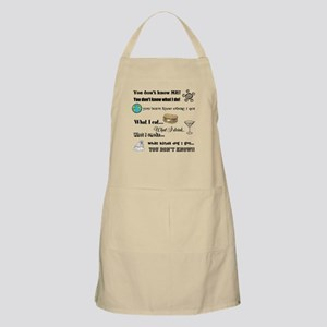 You don't know ME! Apron