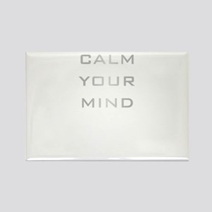 Calm Your Mind Rectangle Magnet