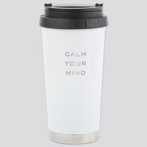 Calm Your Mind Stainless Steel Travel Mug