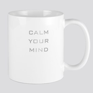 Calm Your Mind Mug
