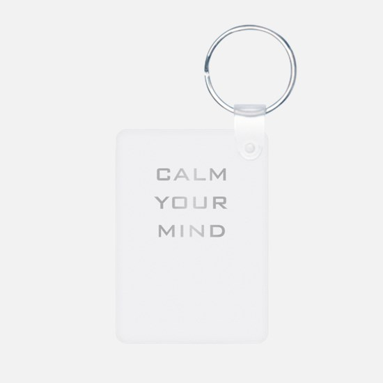 Calm Your Mind Keychains