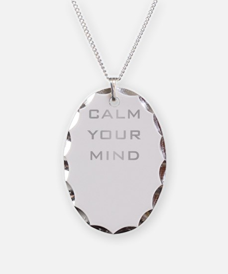Calm Your Mind Necklace