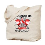 Fight is On Oral Cancer Tote Bag