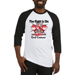 Fight is On Oral Cancer Baseball Jersey