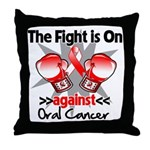 Fight is On Oral Cancer Throw Pillow
